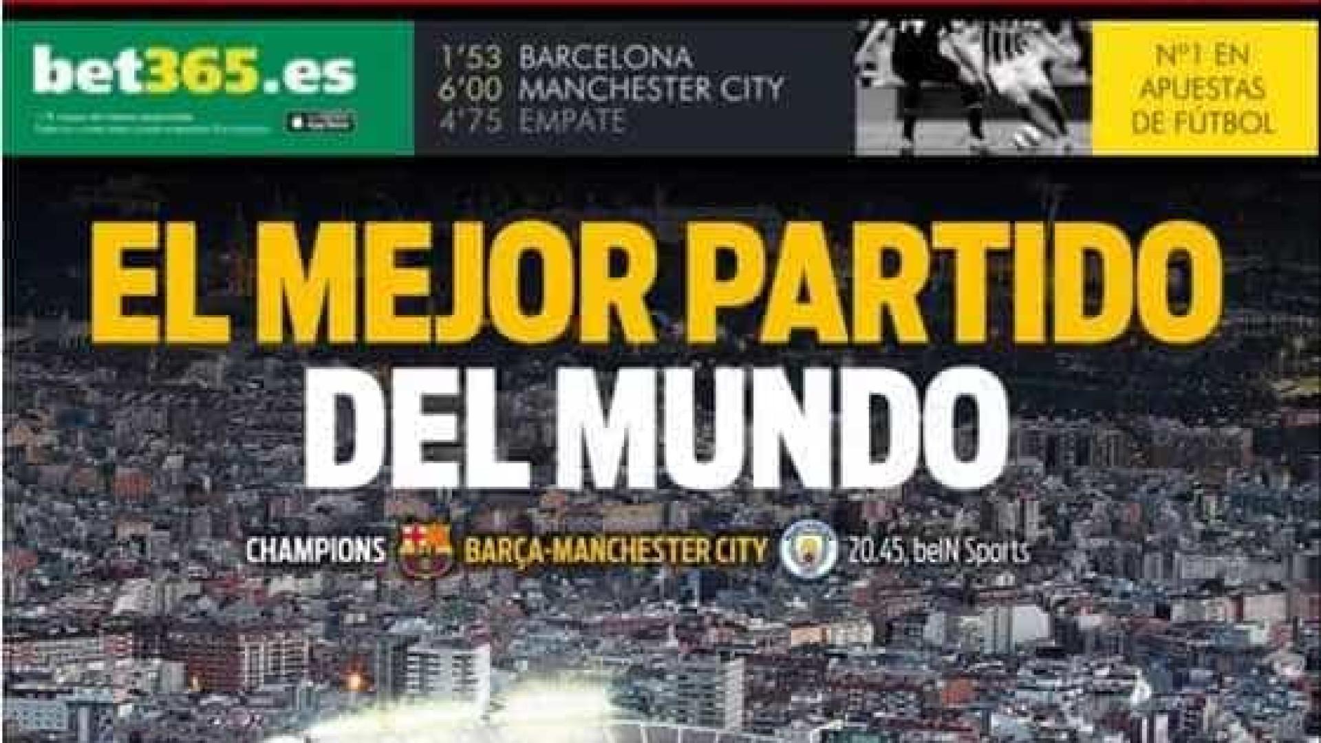Barça x City: jornal espanhol celebra 'melhor partida do mundo'