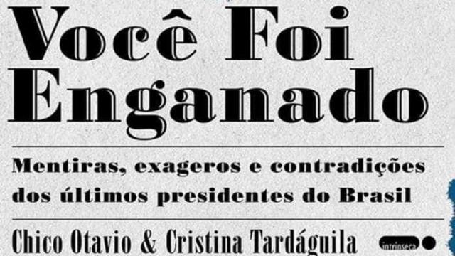 Livro aborda mentiras contadas por presidentes do Brasil em 100 anos