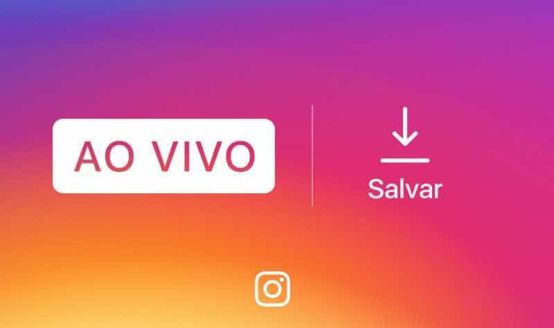 Instagram agora permite que você salve seus 'Lives'