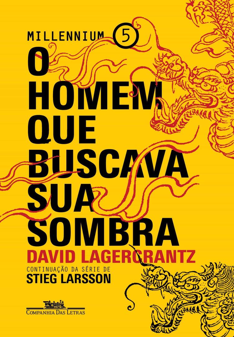 Quinto livro da série Millenium será lançado na Bienal do Rio